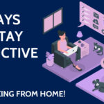 9 ways to stay productive when working from home!